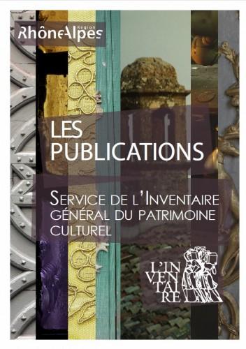 Publications du service de l'Inventaire général du patrimoine culturel de Rhône-Alpes