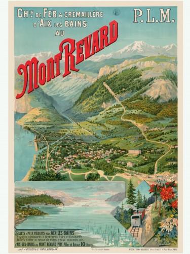 Publicité de la Compagnie PLM pour le Mont-Revard, fin XIXe siècle. Reproduction d'une affiche du PLM, avec l'aimable autorisation de Wagons-Lits Diffusion, tous droits réservés.